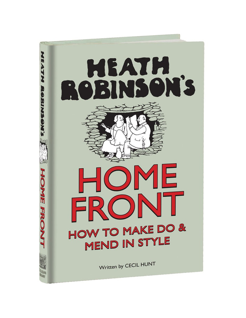 Heath Robinson's Home Front