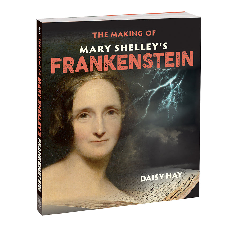 The Making of Mary Shelley's 'Frankenstein'