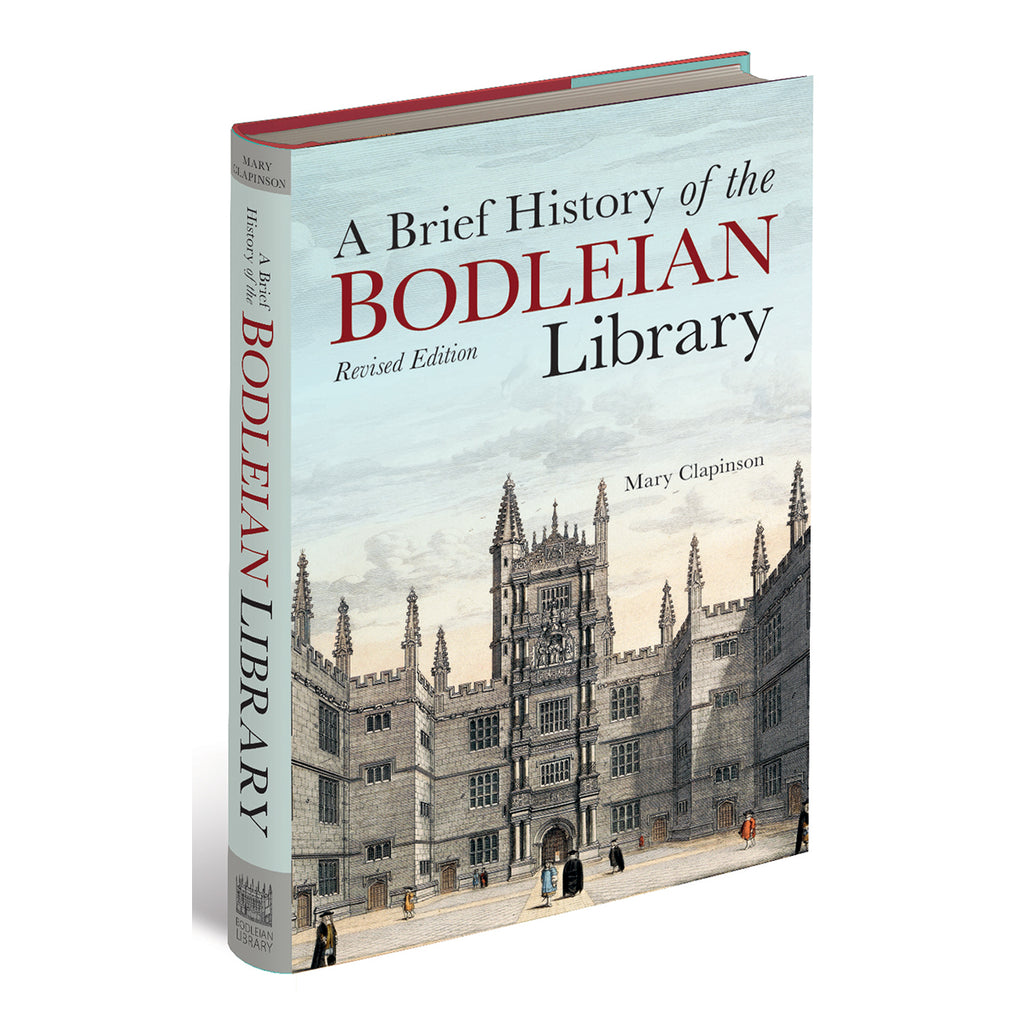A Brief History of the Bodleian Library - Revised Edition