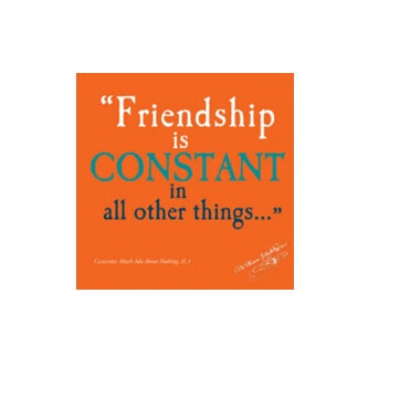 Friendship is Constant Shakespeare Quote Greetings Card