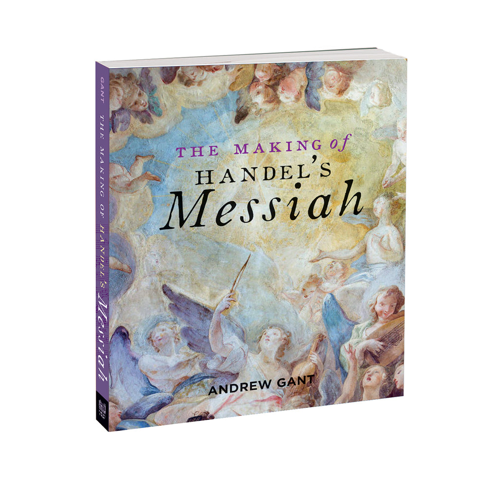 The Making of Handel's Messiah