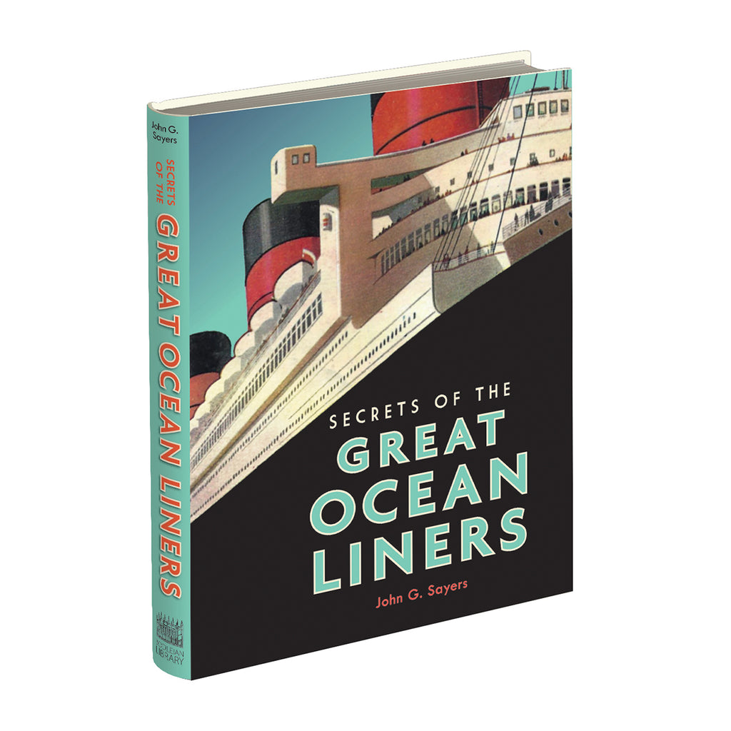 Secrets of the Great Ocean Liners