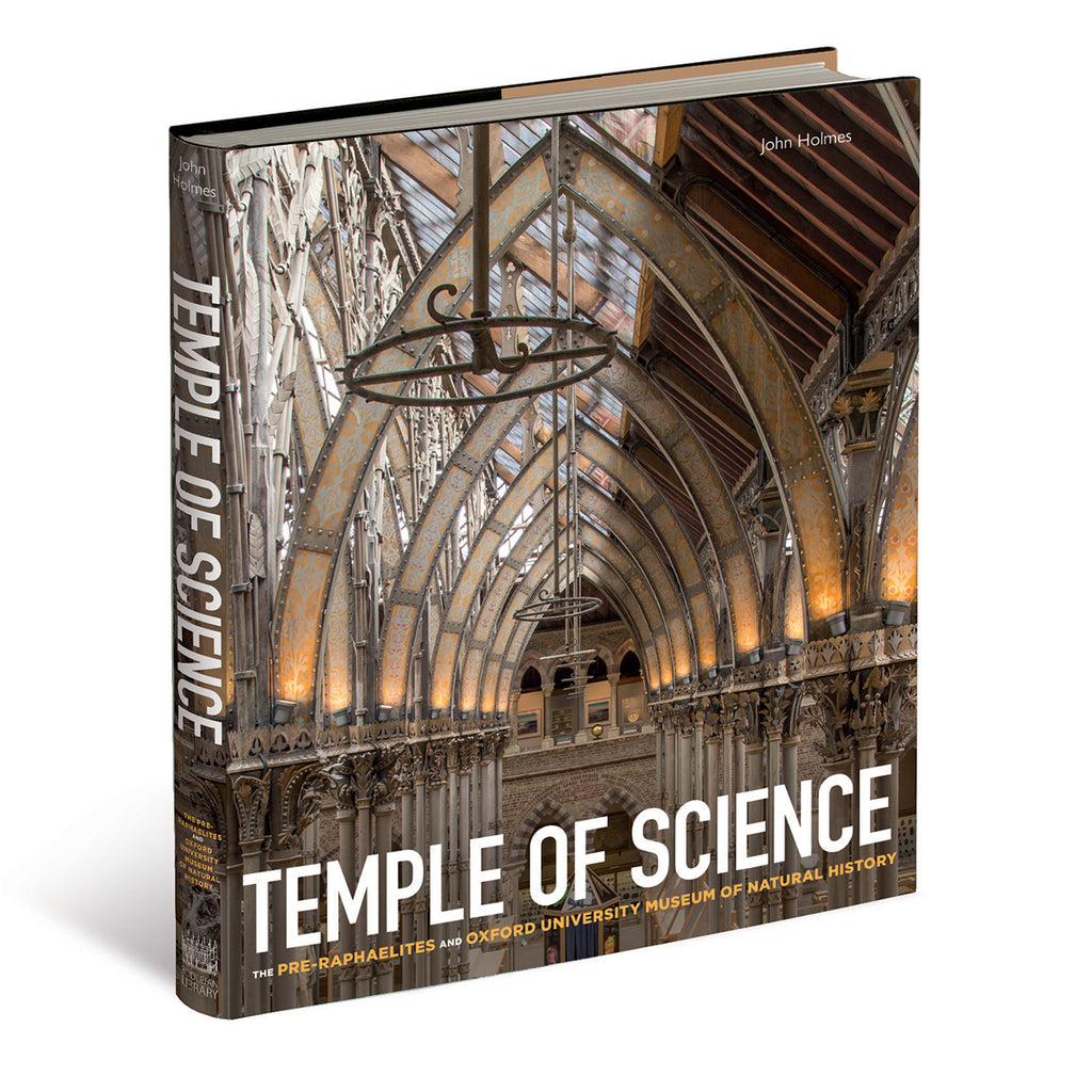 Temple of Science: The Pre-Raphaelites and Oxford University Museum of Natural History