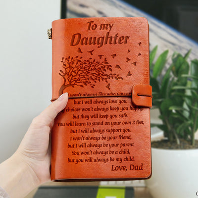 I Will Always Support You - For Daughter Notebook