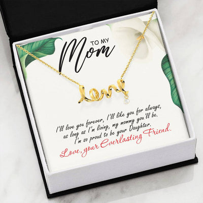 My Mommy You'll Be - Necklace