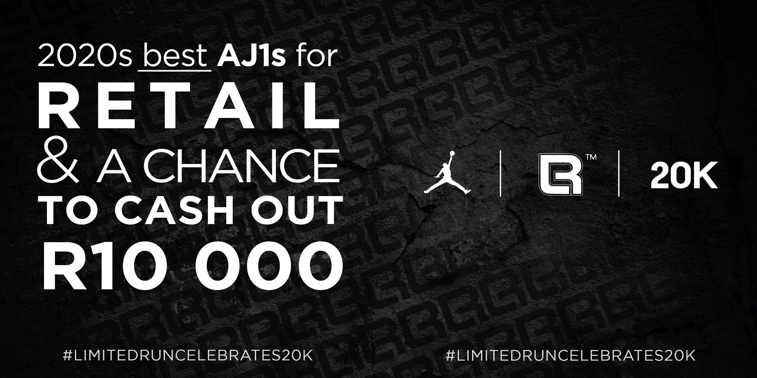 LIMITED RUN  celebrates 20k with 2020's best AJ1s for retail and a chance to cash out R10 000!