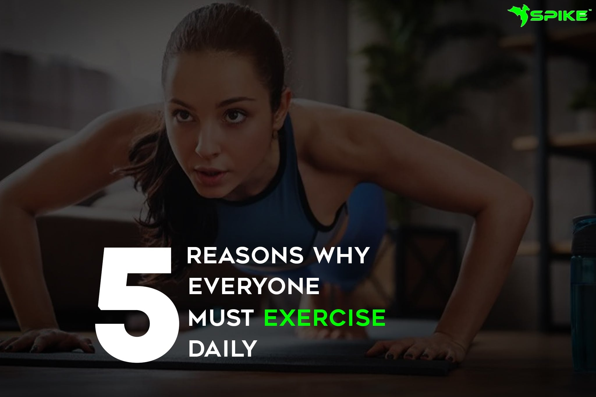 5 REASONS WHY EVERYONE MUST EXERCISE DAILY