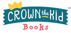 Crown the Kid Books