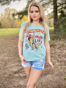 Cowgirls Living Your West Life Tee