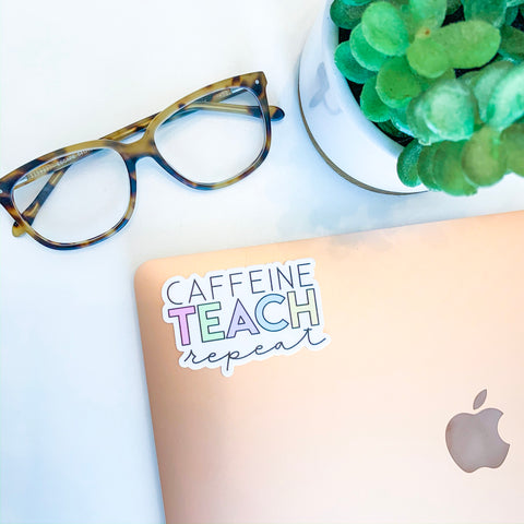 Caffeine Teach Repeat Sticker