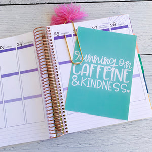 Caffeine & Kindness Hand Lettered Print