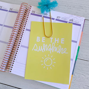 Be the Sunshine Hand Lettered Print