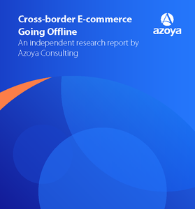 Cross-border E-commerce Going Offline