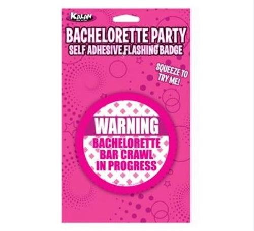 Bachelorette Party Self Adhesive Flashing Badge - Warning: Bachelorette Bar Crawl in Progress