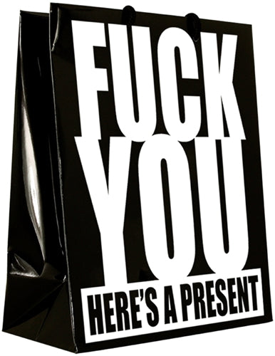 Fuck You Here's a Present - Gift Bag K-GB377