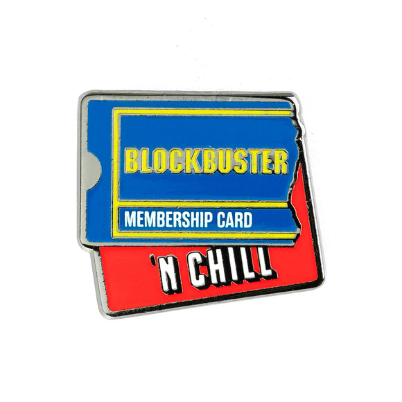 Blockbuster N' Chill Pin