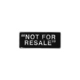 Not For Resale Pin
