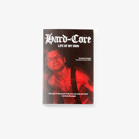 Hard-Core: Life of My Own Paperback Book | Merch Connection - Metal, hardcore, punk, pop punk, rock, indie, and alternative band merchandise