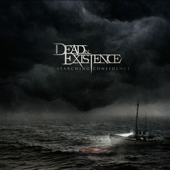 Dead In Existence - Dead In Existence - Searching Confidence CD - 2