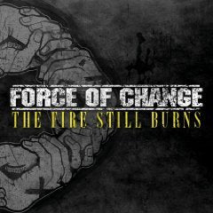 "Force of Change - Force of Change - The Fire Still Burns 12"" Gatefold LP - 2"