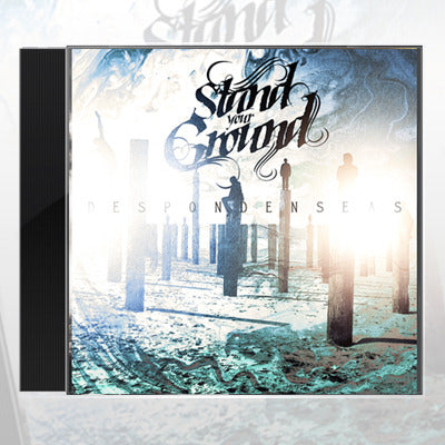 Stand Your Ground - Stand Your Ground - Despondenseas CD - 2
