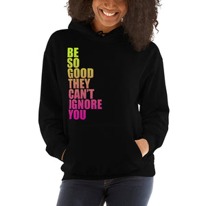 "Ombre ""Be So Good"" Hoodie"