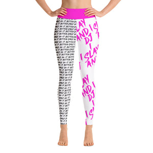 I Slay and I DJ Leggings - PINK
