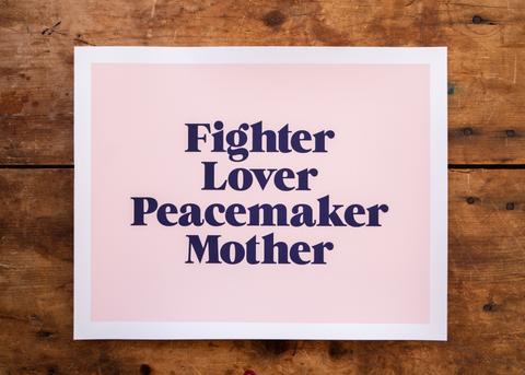 Fighter Lover Peacemaker Mother Print