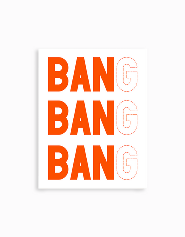 Bang Bang Bang Sticker