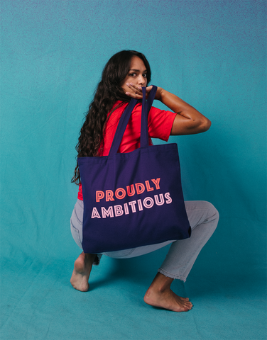 Proudly Ambitious Tote