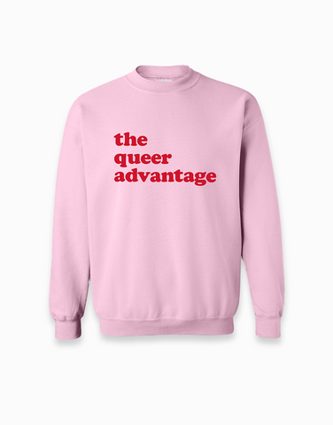 Queer Advantage Sweatshirt