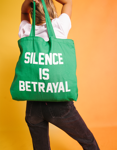 Silence is Betrayal Tote
