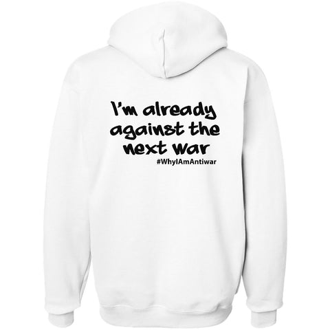 Already Against The Next War, Unisex Long Sleeve No-Zip Hoodie