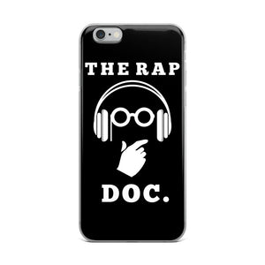 """THE RAP DOC."" Black iPhone Case"