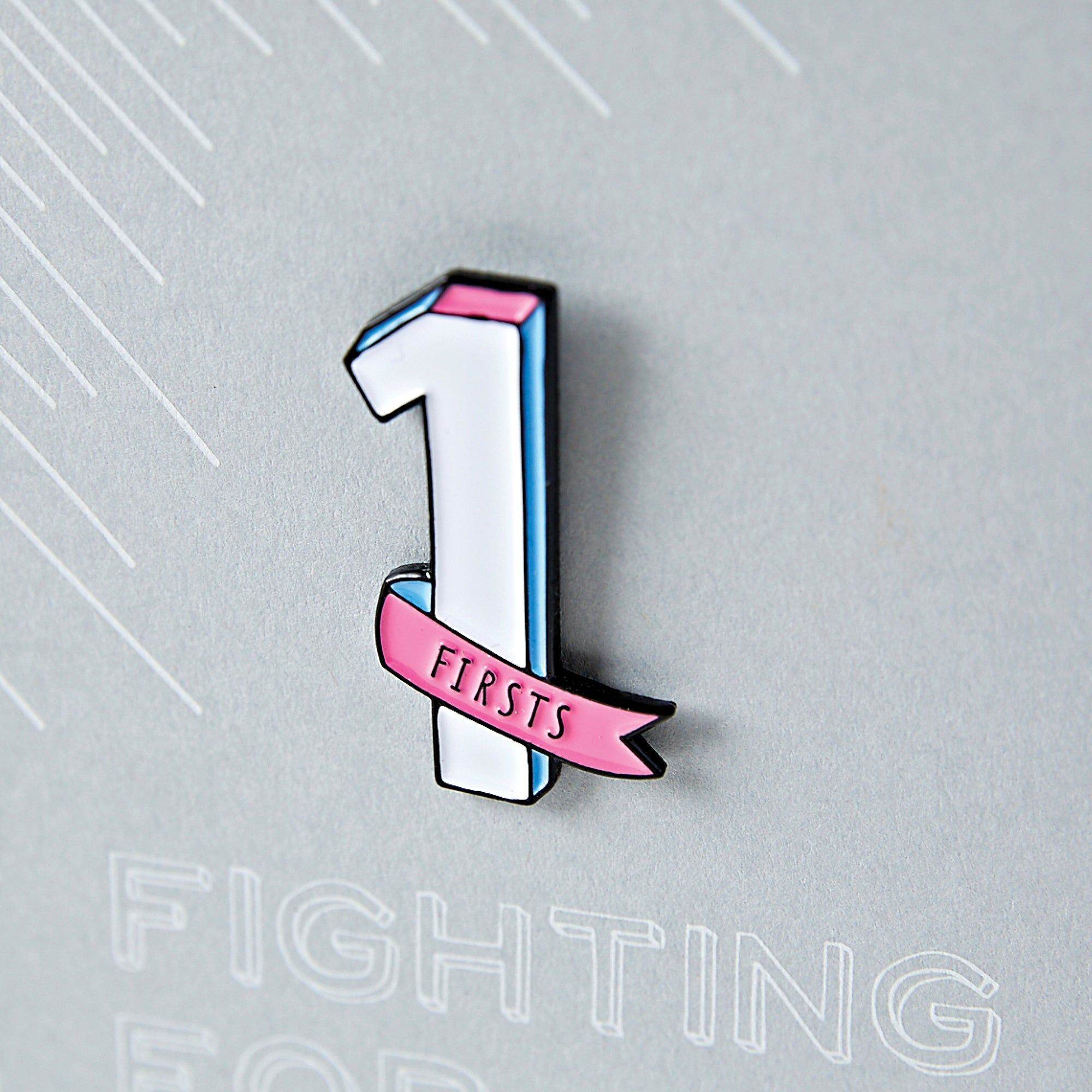 Fighting for Firsts Enamel Pin