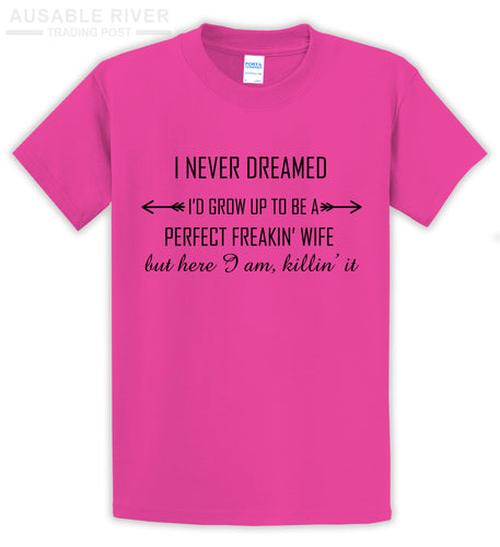 I Never Dreamed