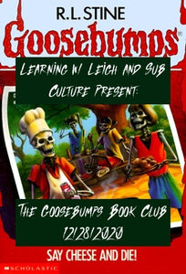 Goosebumps Book Club: Say Cheese and Die