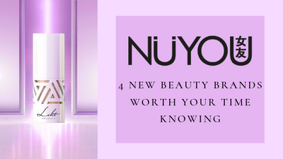 [FEATURE] NuYou - 4 New Beauty Brands Worth Your Time Knowing