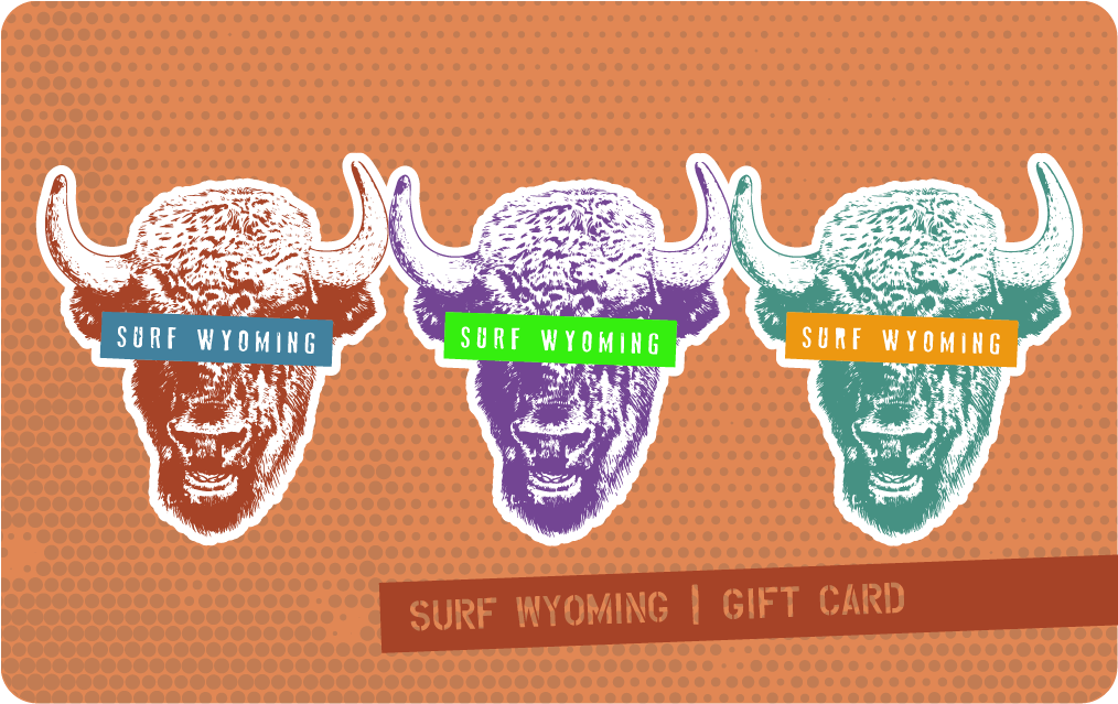 Surf Wyoming Digital Gift Cards