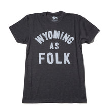 Load image into Gallery viewer, Surf Wyoming-Men's SURF WYOMING® Wyoming As Folk Tee - Charcoal-