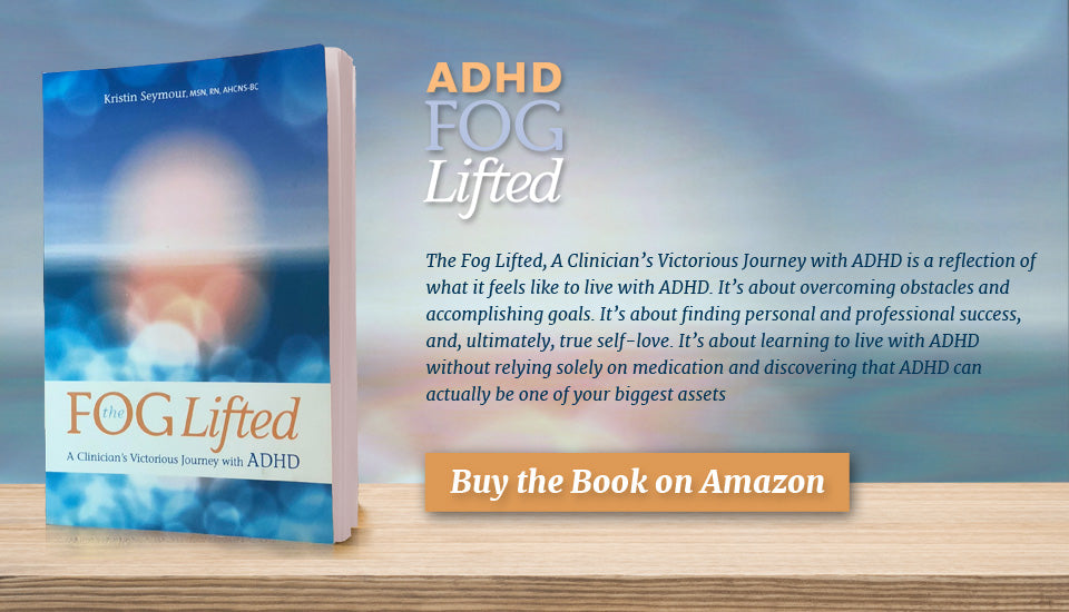 ADHD Fog Lifted, A Clinician's Victorious Journey With ADHD