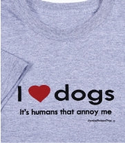 It's Humans That Annoy Me T-Shirt