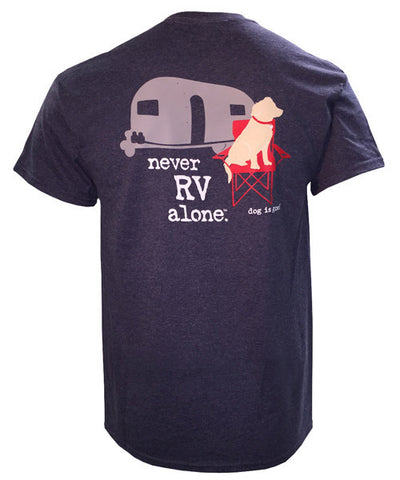 Never RV Alone T-Shirt