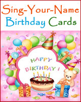 Sing Your Name Birthday Cards