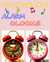 Sing Your Name Alarm Clocks
