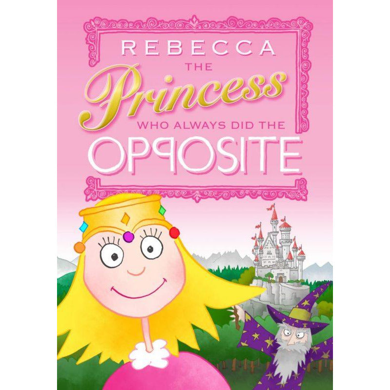 Story Time - The Princess Who Always Did The Opposite - 40/50
