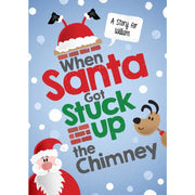 Story Time - When Santa Got Stuck in the Chimney