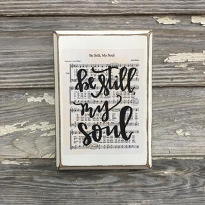 Be Still My Soul - Hymn Board - hand lettered wood