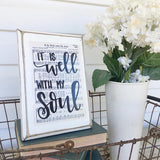 It is Well with my Soul sign, hand lettered hymn