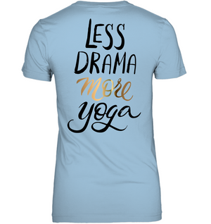 Less Drama More Yoga V-neck Tee